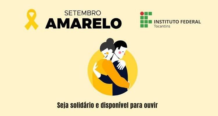 IFTO promove ações alusivas à campanha Setembro Amarelo