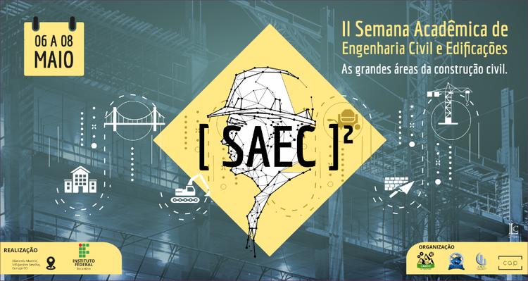 IFTO realiza Semana Acadêmica de Engenharia Civil e Edificações em Gurupi