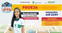 IFTO abre inscrições para vagas de Educação de Jovens e Adultos (Proeja) em Palmas